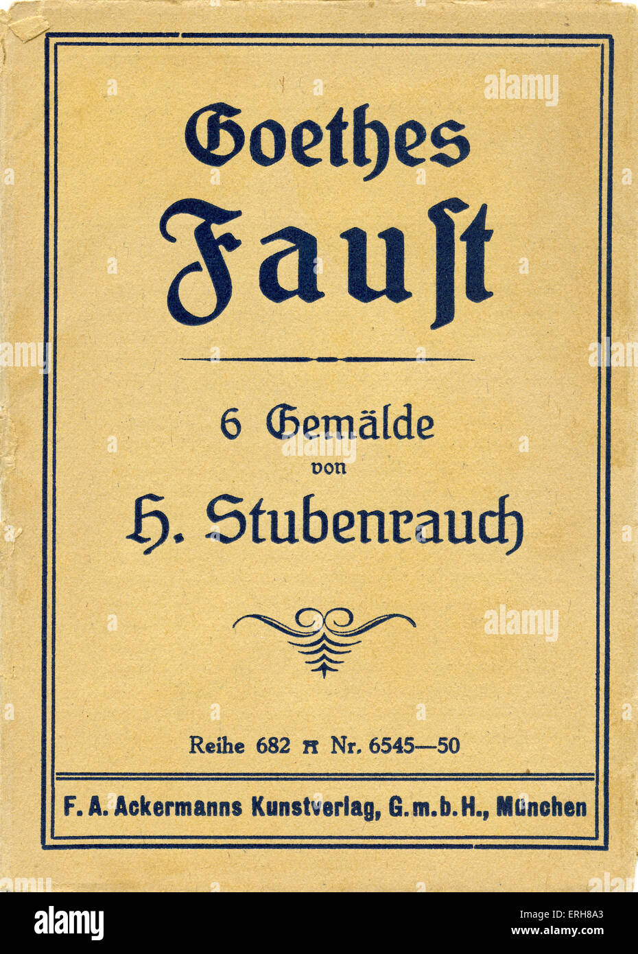 Faust by Goethe - title page for postcard series. German writer and philosopher: 28 August 1749 – 22 March 1832. - Stock Image