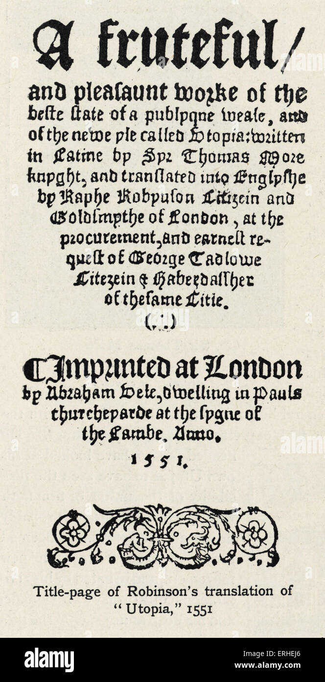 Utopia  written by- Sir Thomas More - c 1516 - title page Ralph Robinson 's translation - 1551. Book - Stock Image