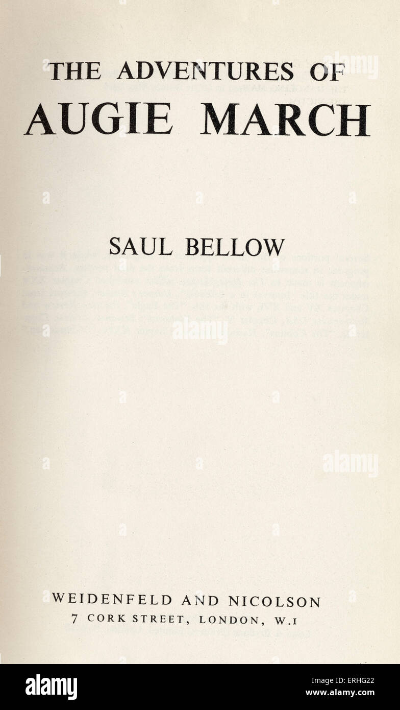 Saul Bellow 'The Adventures of Augie March' . American author 1915- 6 April 2005. English first edition - Stock Image