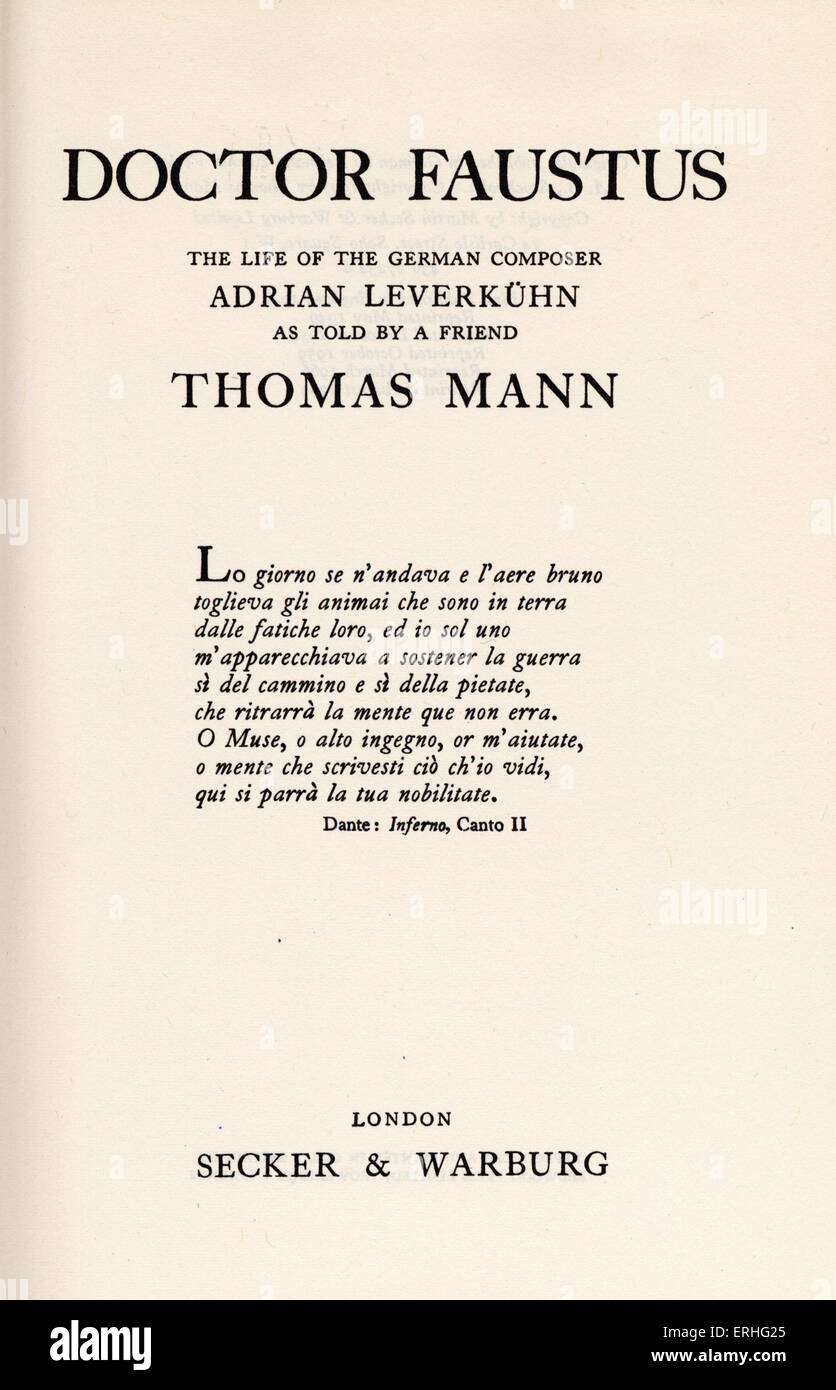 'Doctor Faustus; the life of the German composer Adrian Leverkuhn as told by a Friend' novel written by Thomas Mann. Stock Photo