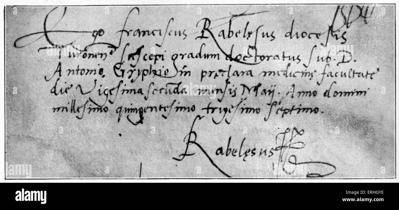 Jean-Francois Rabelais - manuscript autograph, from a letter in his handwriting mentioning his diploma as Doctor - Stock Image
