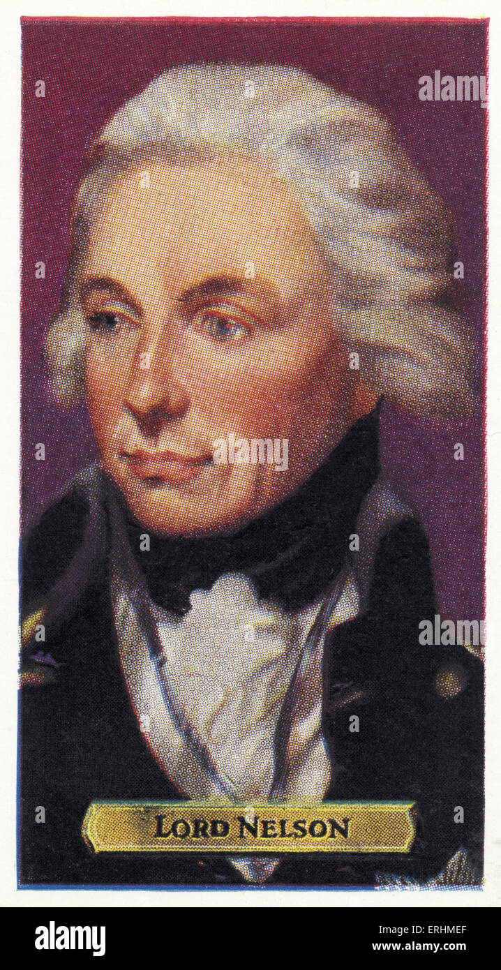 Horatio Nelson, 1st Viscount Nelson -  English admiral. HN: 29 September 1758 – 21 October 1805. Killed in action Stock Photo