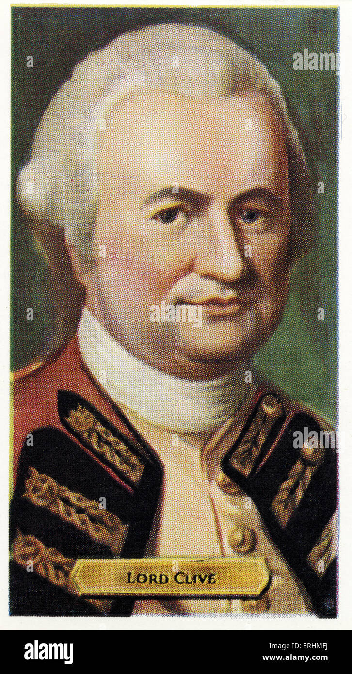 Robert Clive, 1st Baron Clive - English military leader. RC: 29 September 1725 - 22 November 1774.  Also known as - Stock Image
