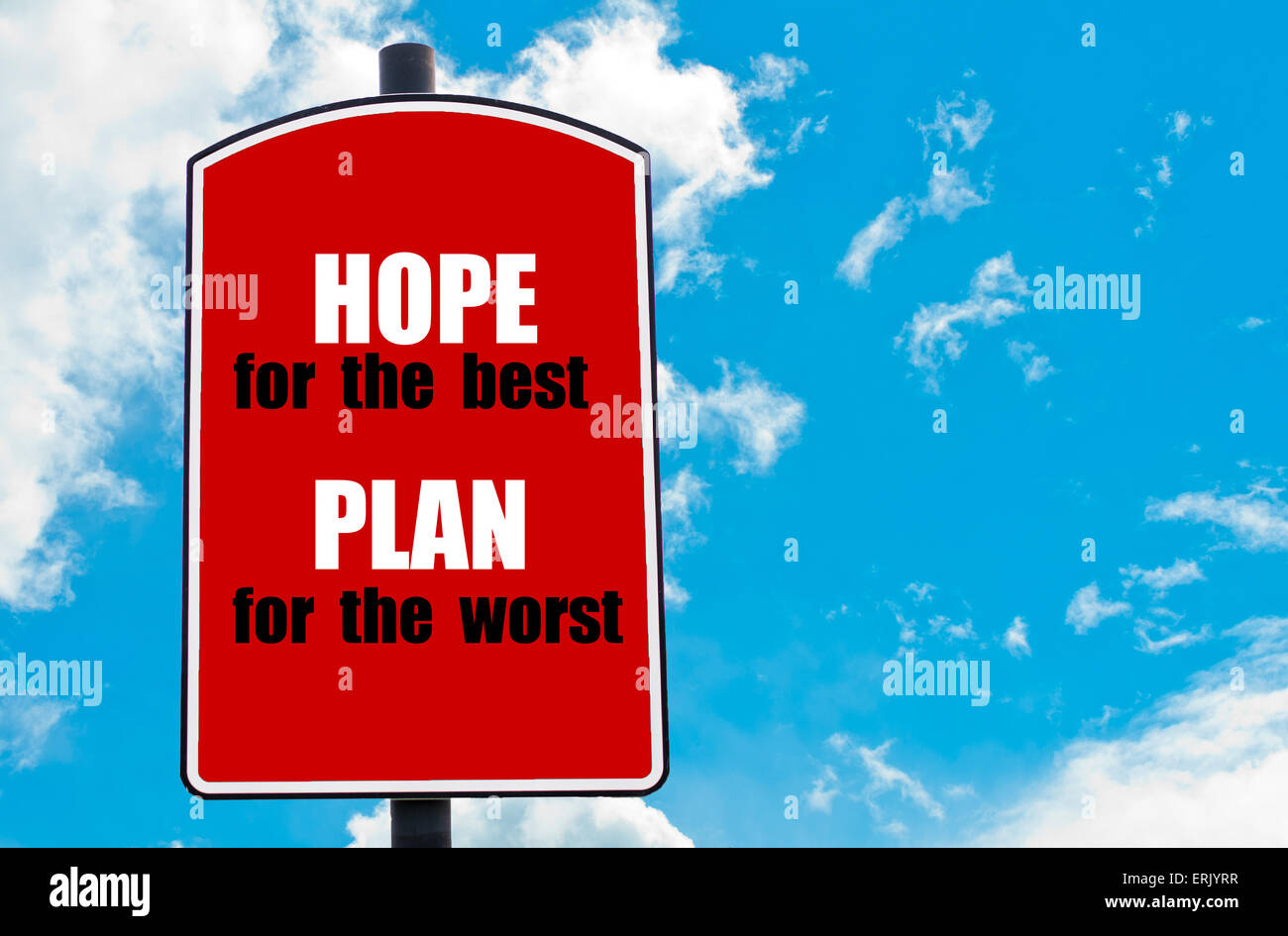 Hope For The Best Plan For The Worst Motivational Quote Written On