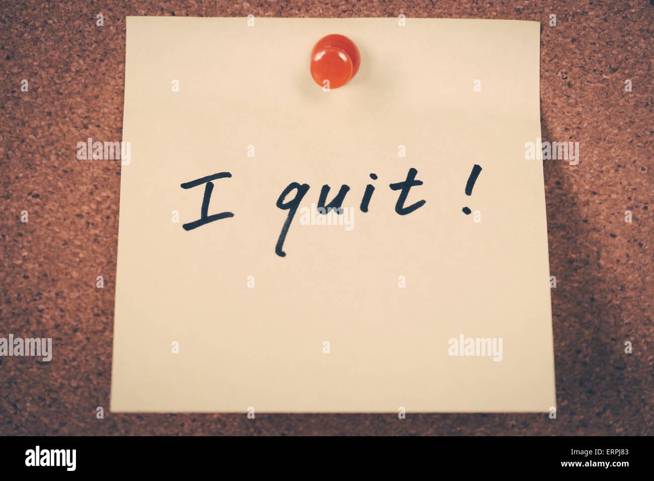 I quit - Stock Image