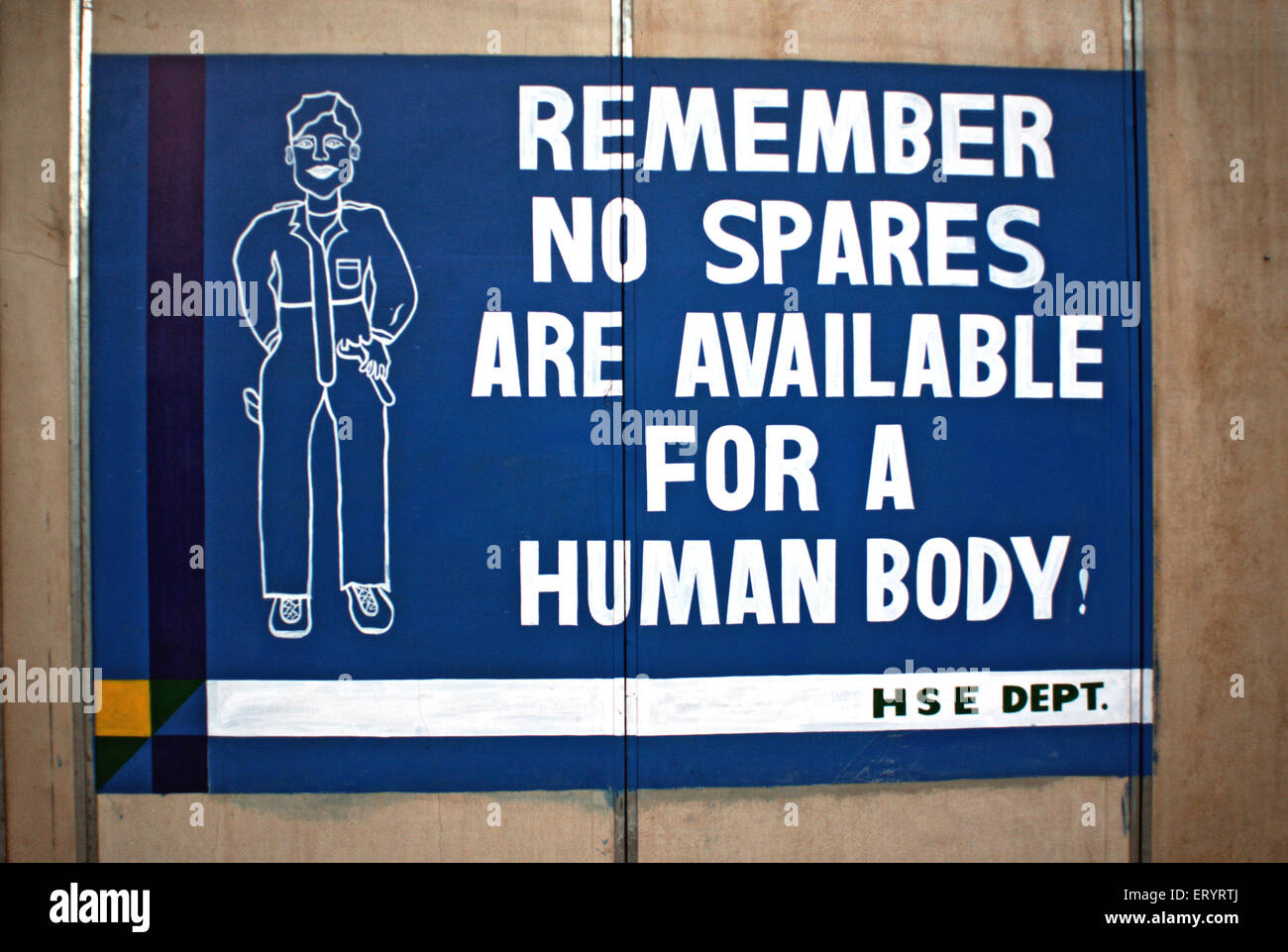 Safety signboard of remember no spare available for humanbody at site of hydroelectric project ; Uri - Stock Image