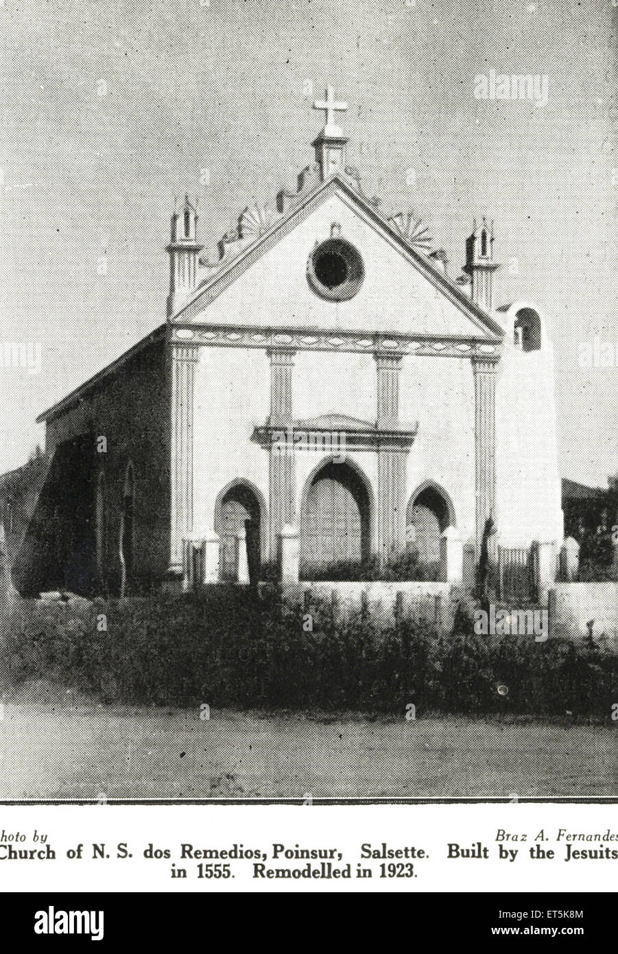 Church of N. S. Dos Remedios ; Poinsur ; Selsette built by Jesuits in 1555 remodelled in 1923 ; Brivali ; Mumbai - Stock Image