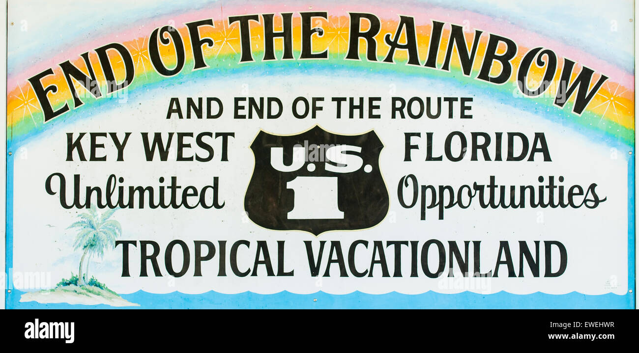 KEY WEST, FLORIDA, USA - AUGUST 19, 2010: End of the Rainbow sign marking the end of U.S. Highway 1. - Stock Image