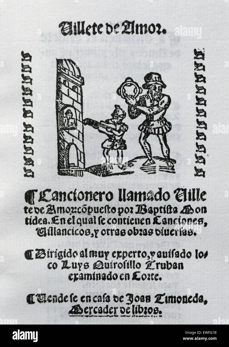 Villete de Amor by Baptista Montidea. Song book. Addressed to Luys Quirosillo Truhan. Stock Photo