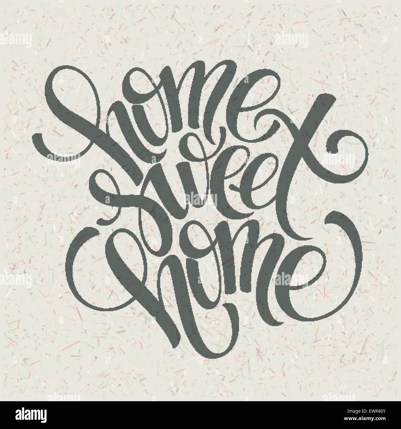 home sweet home hand lettering, vector Stock Vector Art ...
