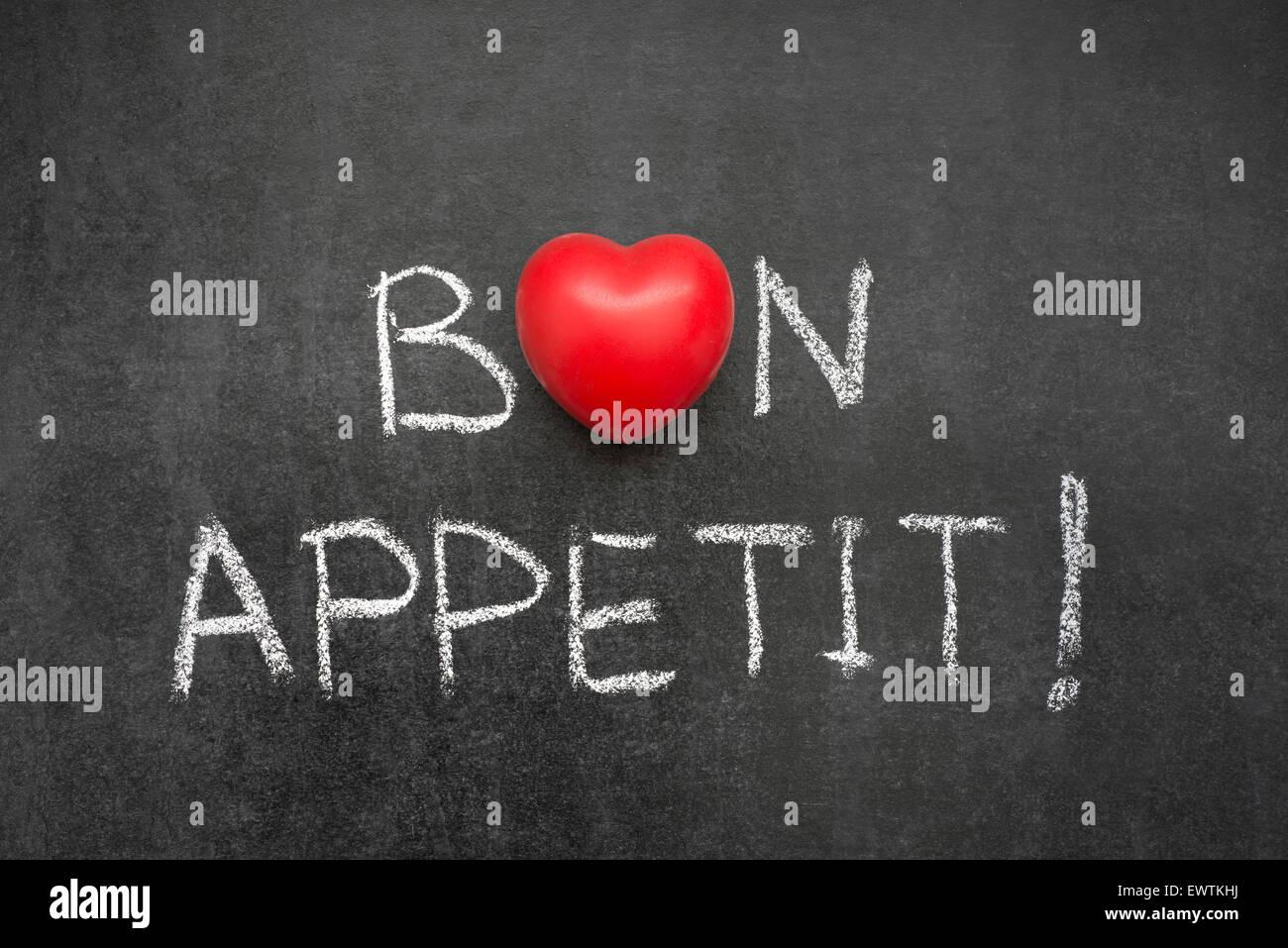 Bon Appetit Exclamation Handwritten On Blackboard With Heart Symbol