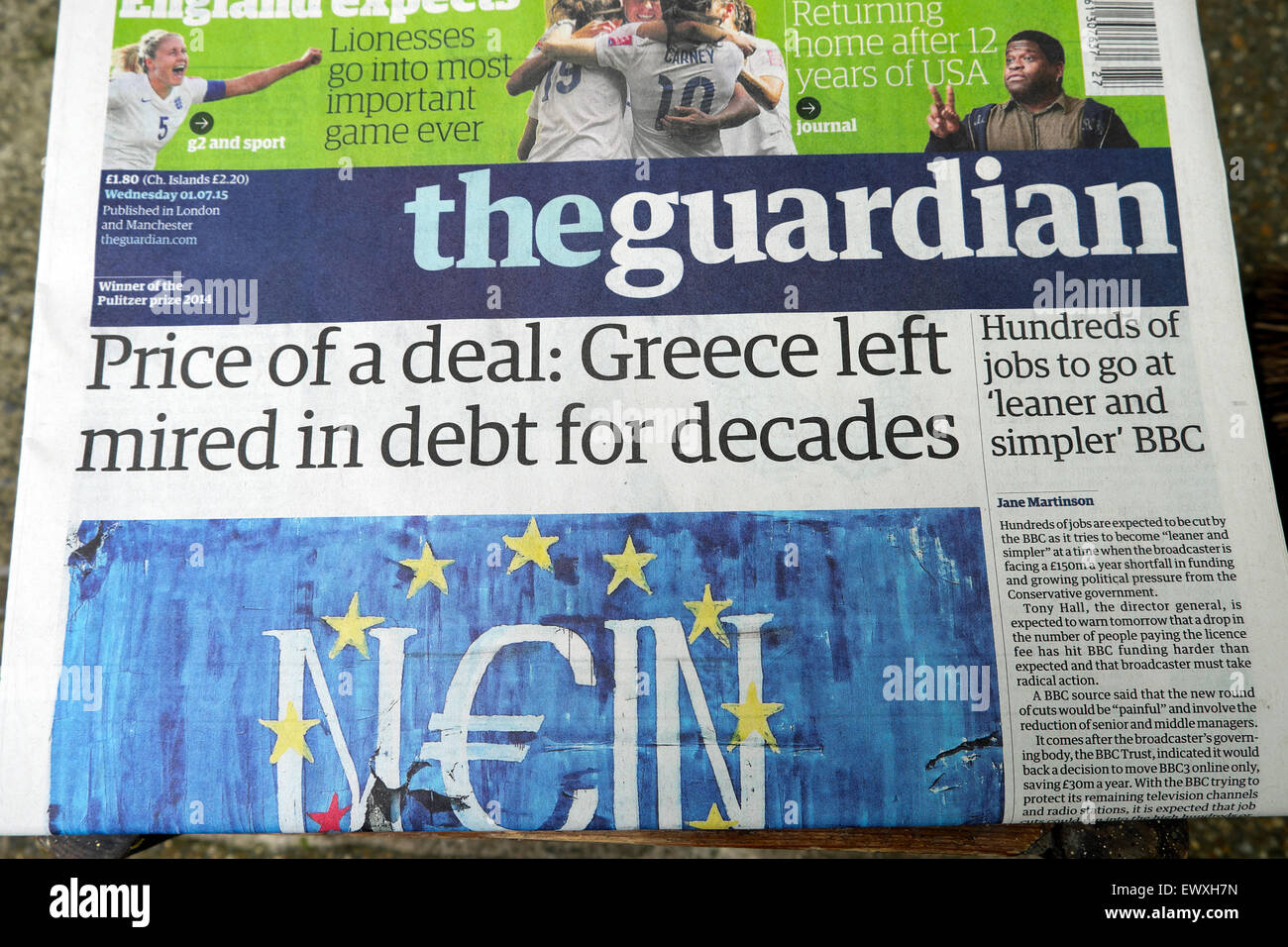 Guardian newspaper headlines prior to referendum vote on 1st July 2015  'Price of a deal: Greece left mired - Stock Image