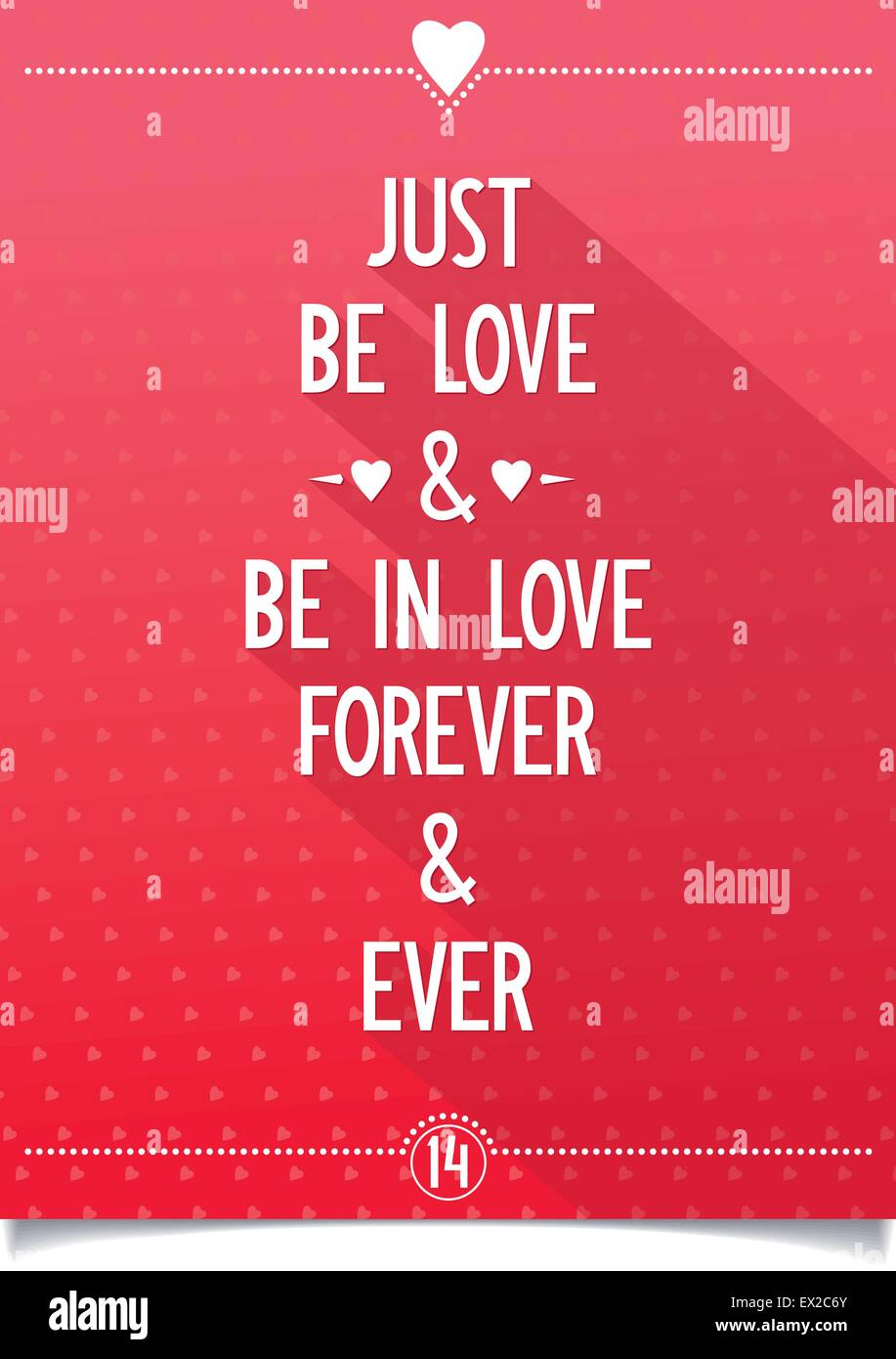Just be love and be in love, forever and ever. vector eps10 - Stock Vector