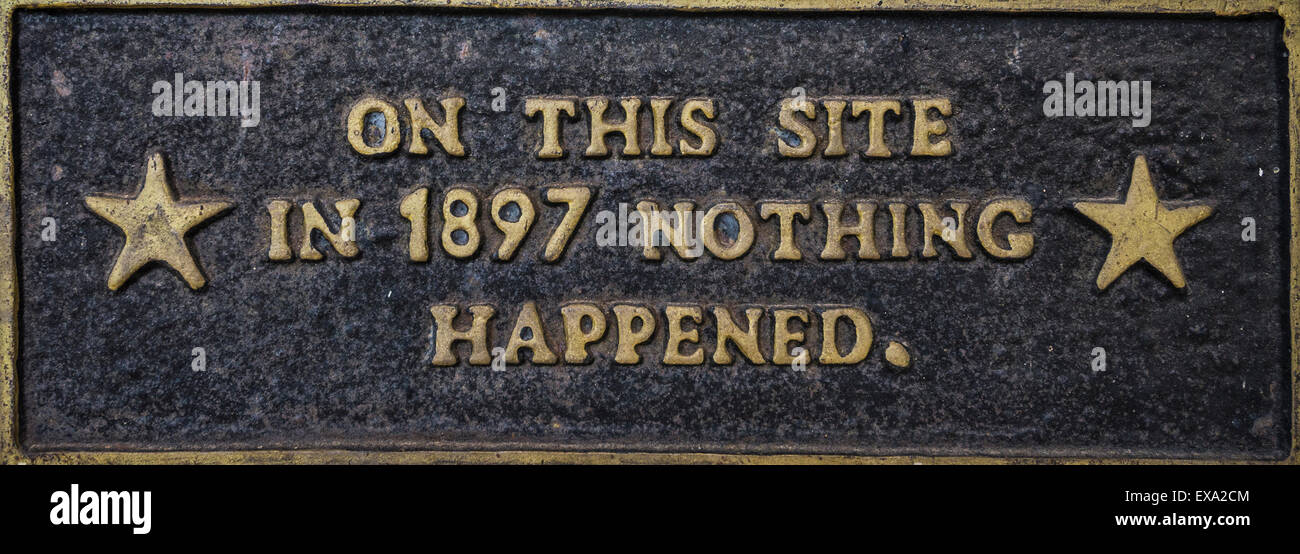 On This Site in 1897 Nothing Happened plaque, Gunnison Pioneer Museum, Gunnison, Colorado. - Stock Image