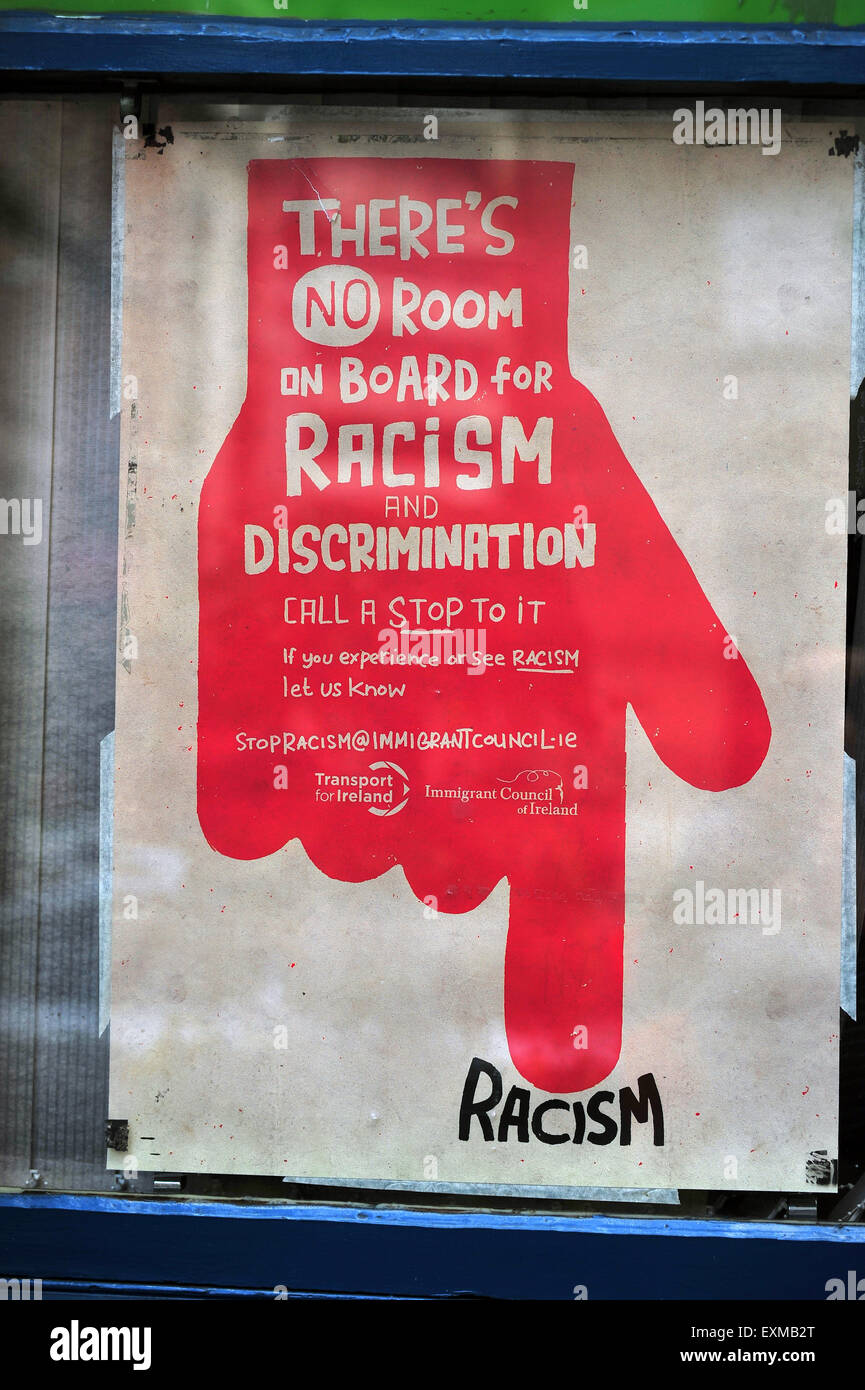 An anti-racism poster on display in the centre of Dublin in Ireland. - Stock Image