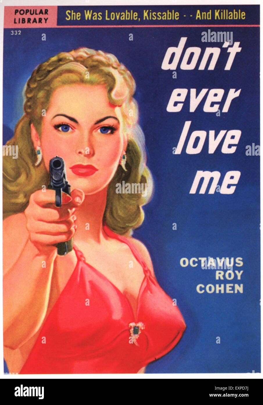 1930s USA Don't Ever Love Me Book Cover - Stock Image