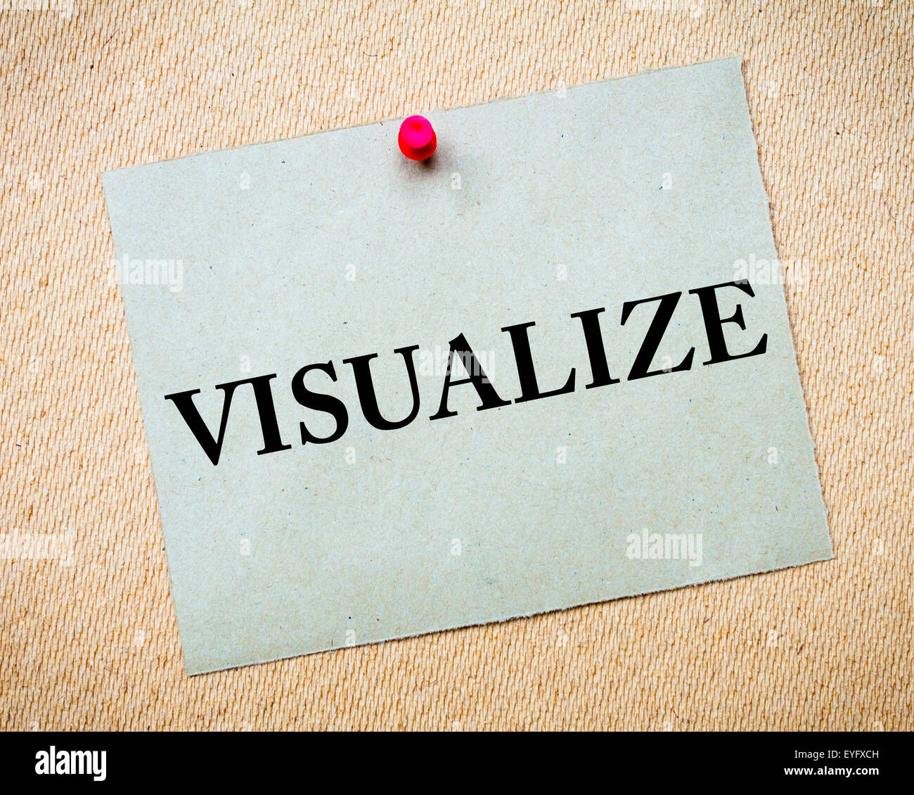 Visualize Message written on recycled paper note pinned on cork board. Motivational concept Image - Stock Image