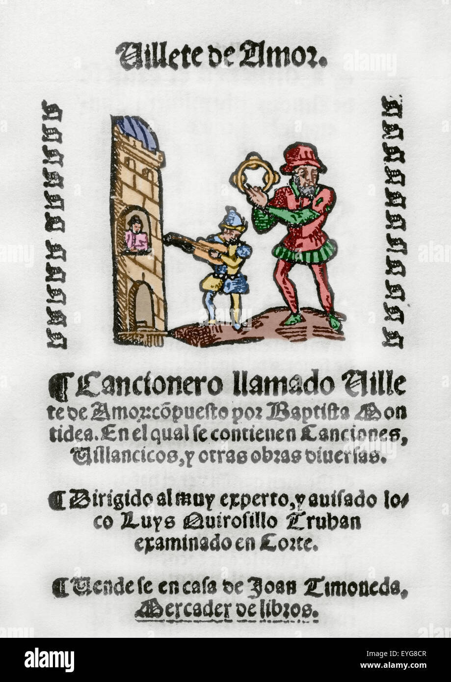Villete de Amor by Baptista Montidea. Song book. Addressed to Luys Quirosillo Truhan. Colored engraving. Stock Photo