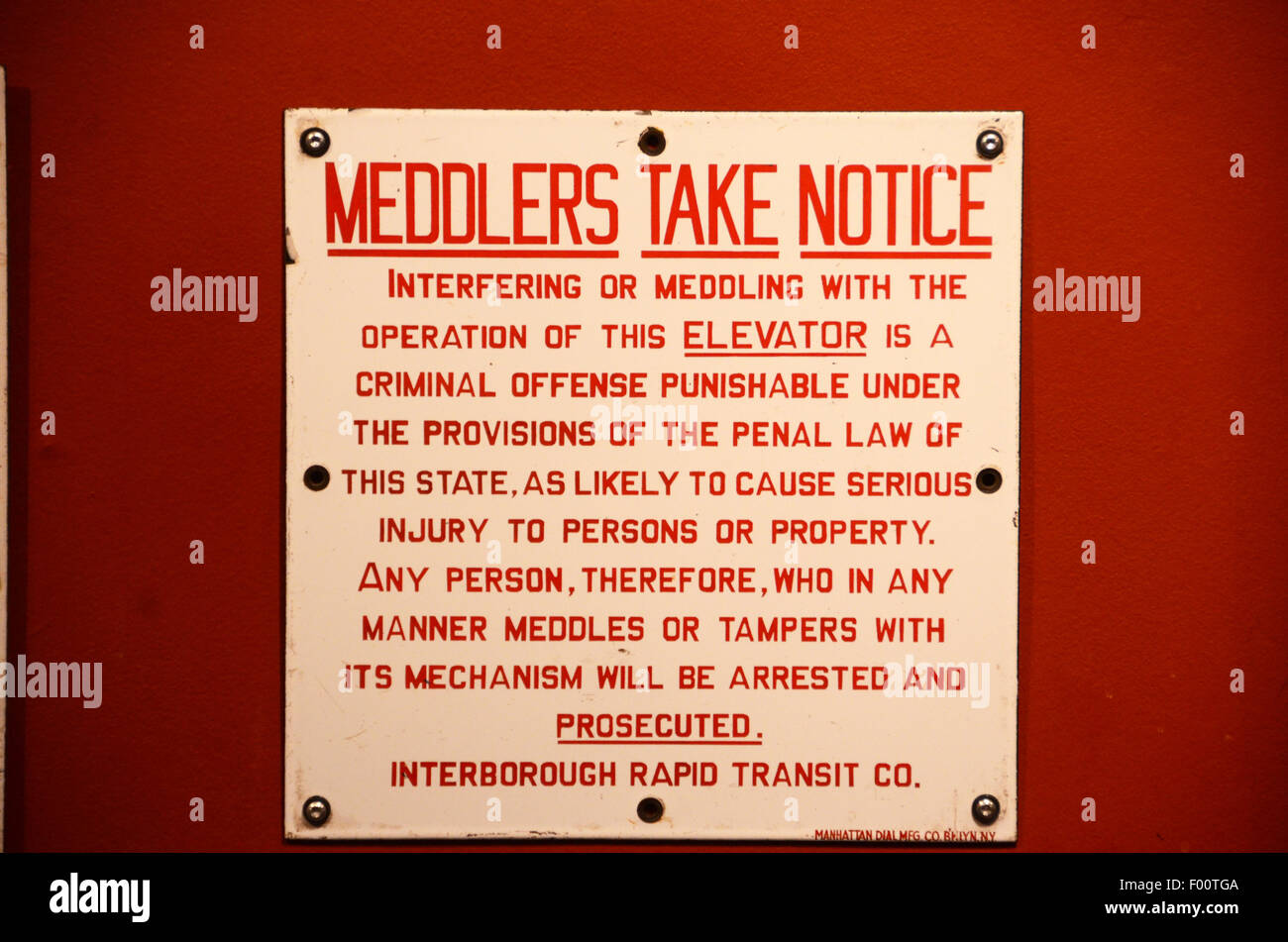 New York Transit Museum meddlers take notice sign red and