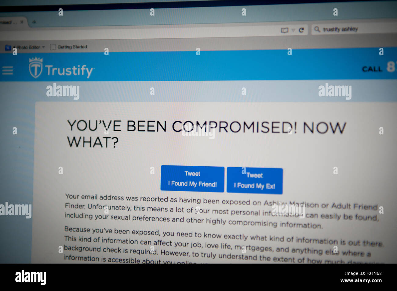 Check on website Trustify to see if you have been exposed, if you have a message will pop up. You've been compromised,now - Stock Image