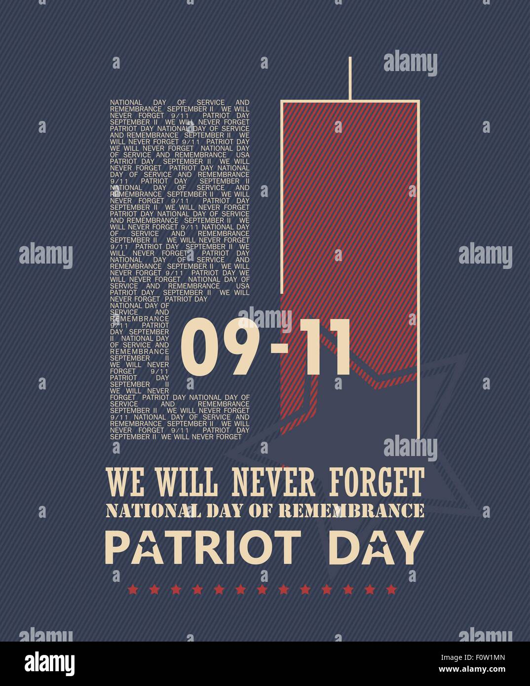 9/11 Patriot Day, September 11. Never Forget. National day of remembrance. - Stock Vector