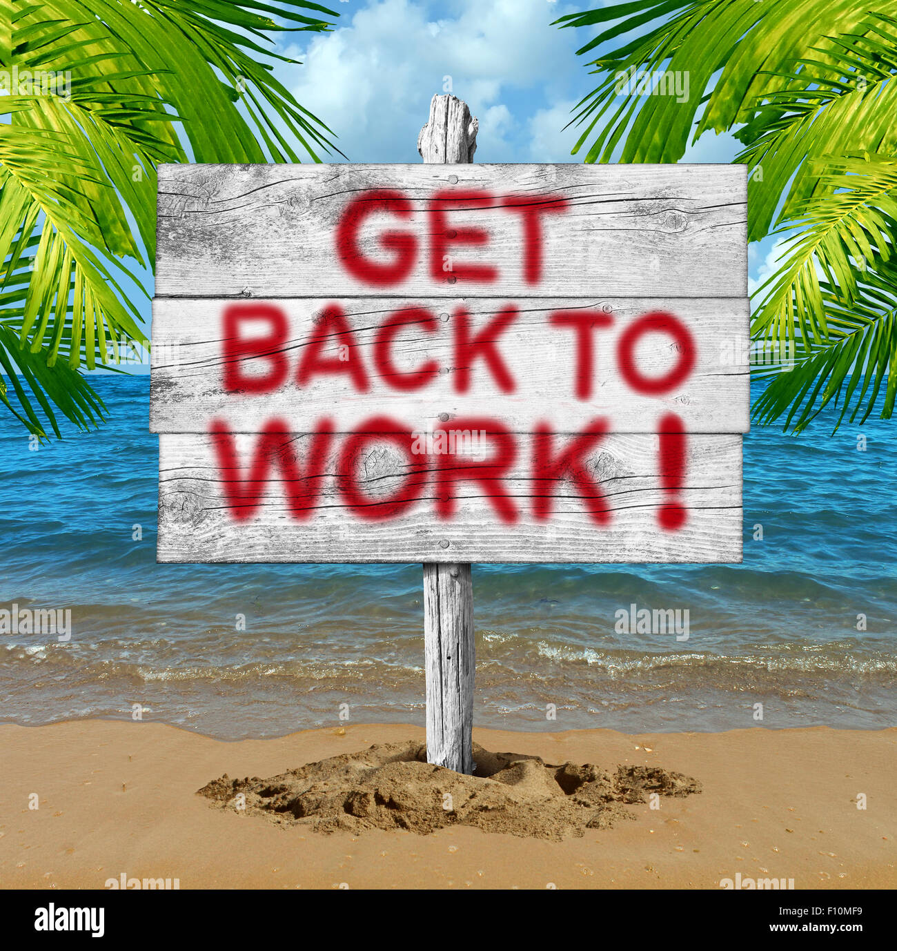 Get Back To Work Business Motivation Concept As A Vacation Beach Sign With Text Sprayed On The Billboard Symbol For End Of Holidays And Return