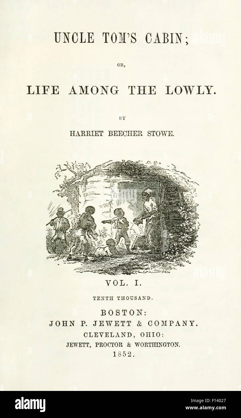 Title page from Volume 1 US First Edition of 'Uncle Tom's Cabin; or, Life Among the Lowly' by Harriet - Stock Image