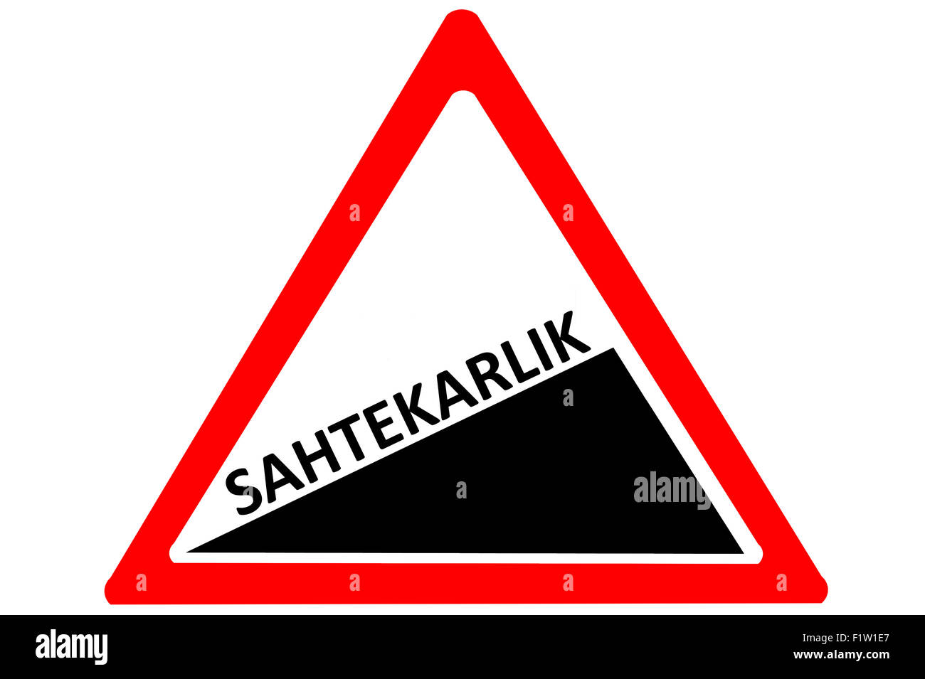 Dishonesty Turkish sahtekarlik increasing warning road sign Red and White Triangle  isolated on a white background - Stock Image