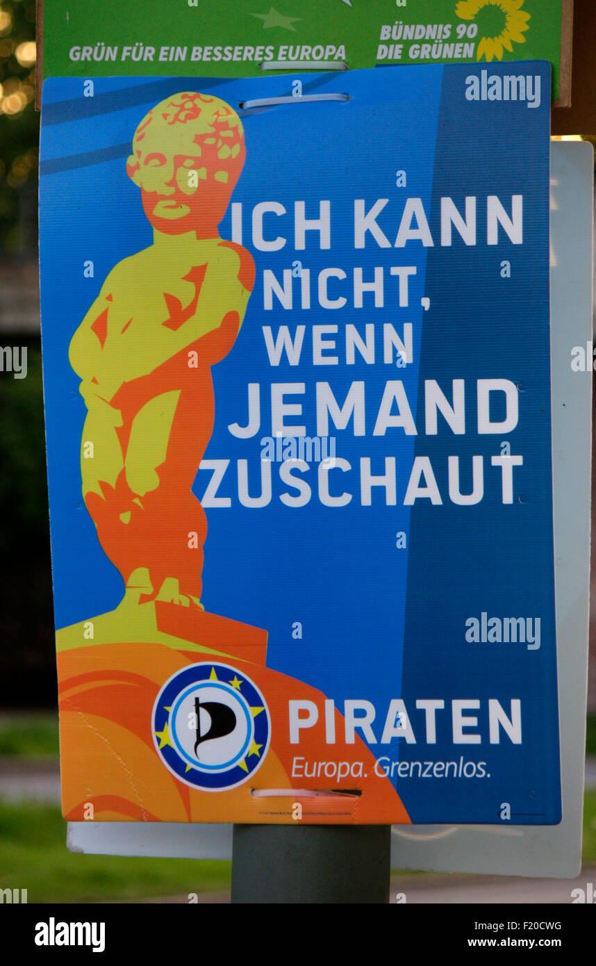 'Ich kann nicht, wenn jemand zuschaut', Piratenpartei  - Wahlplakate zur anstehenden Europawahl, Berlin. - Stock Image