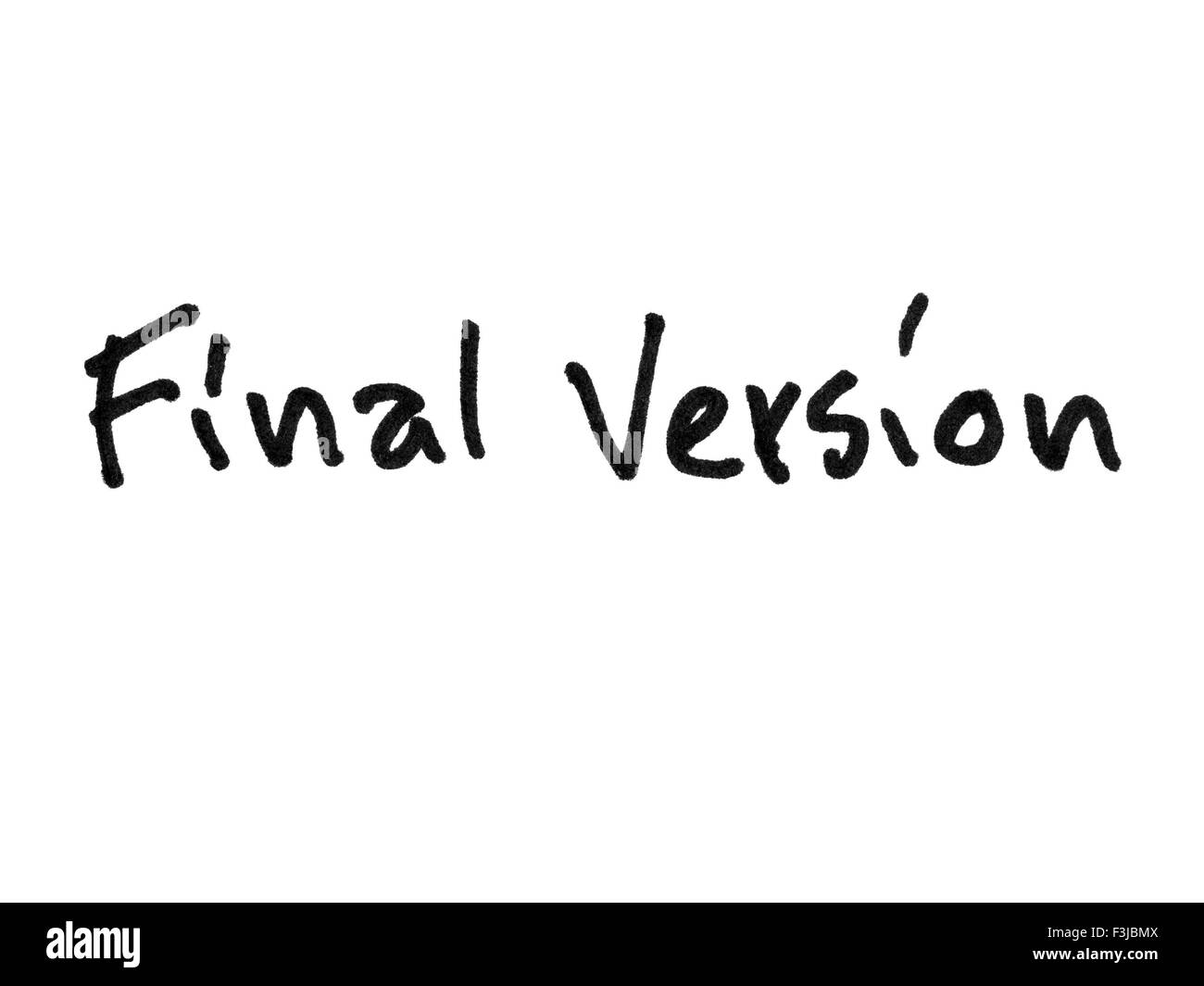 Final version handwritten with black marker isolated on white background - Stock Image