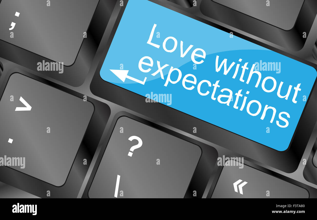 Love Without Expectations. Computer Keyboard Keys With Quote Button.  Inspirational Motivational Quote. Simple Trendy Design