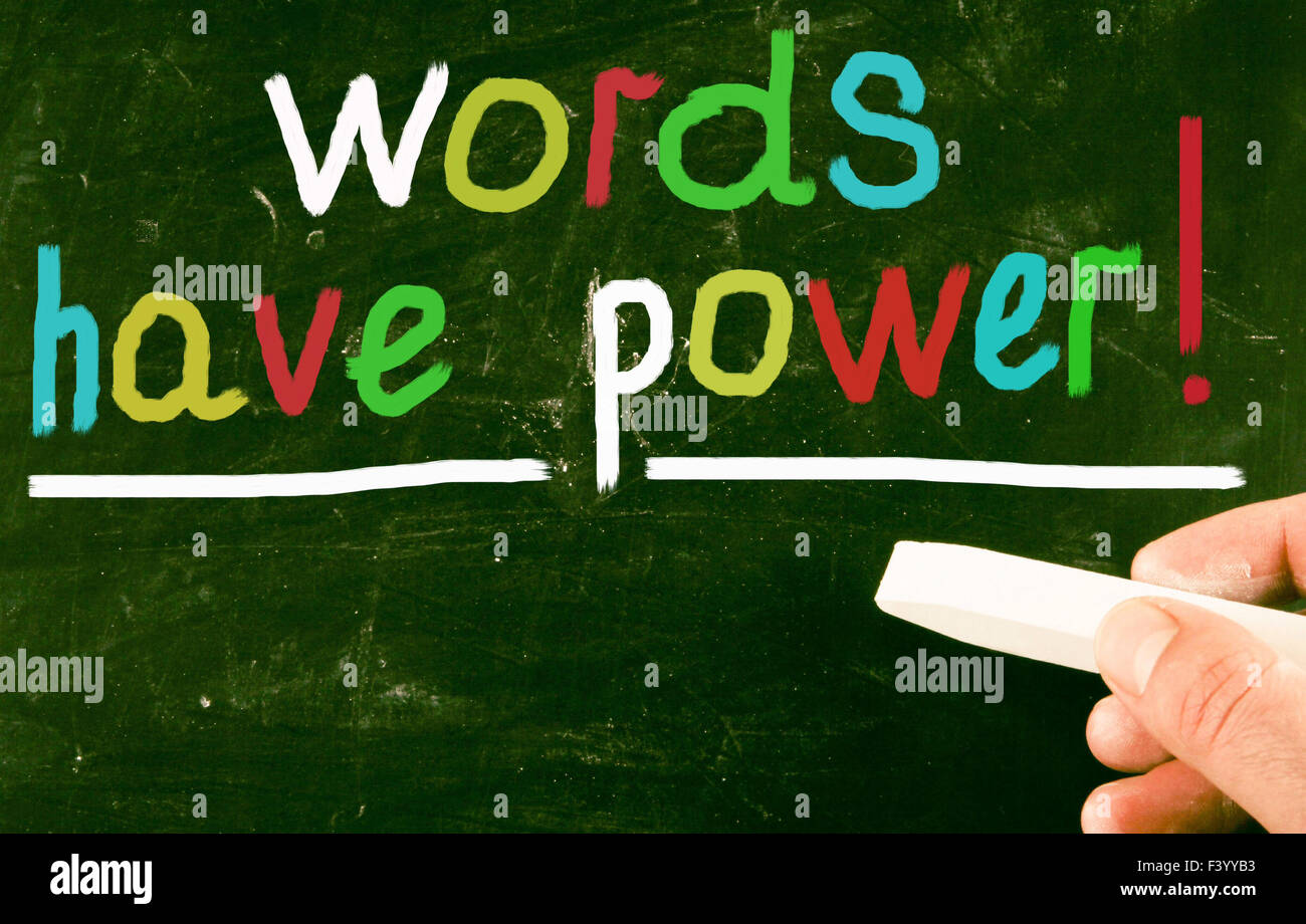 words have power! - Stock Image