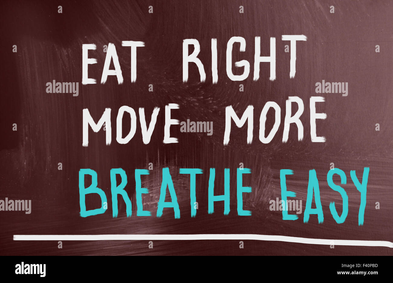 eat right, move more, breathe easy - Stock Image