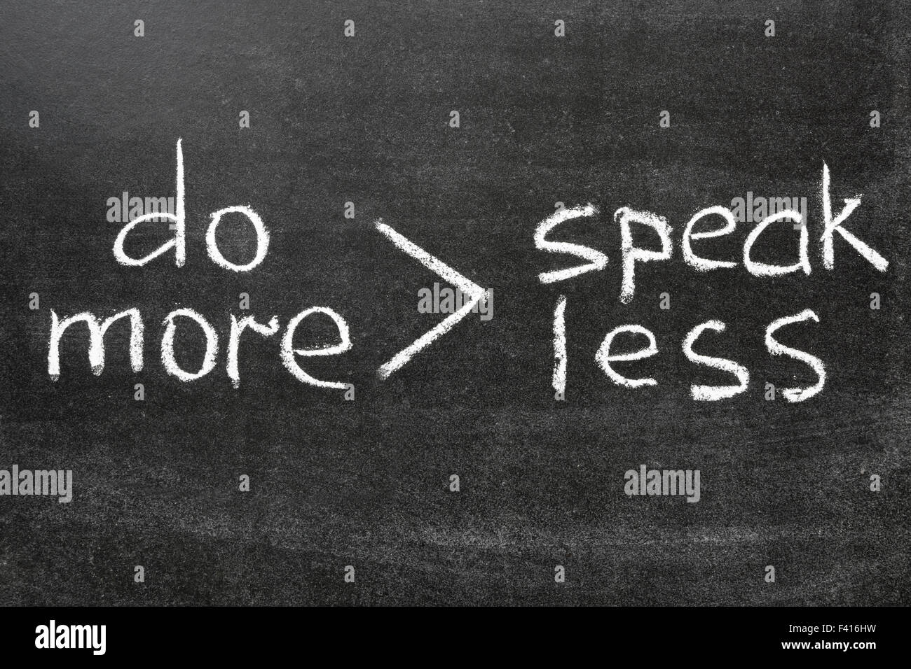 do more, speak less - Stock Image