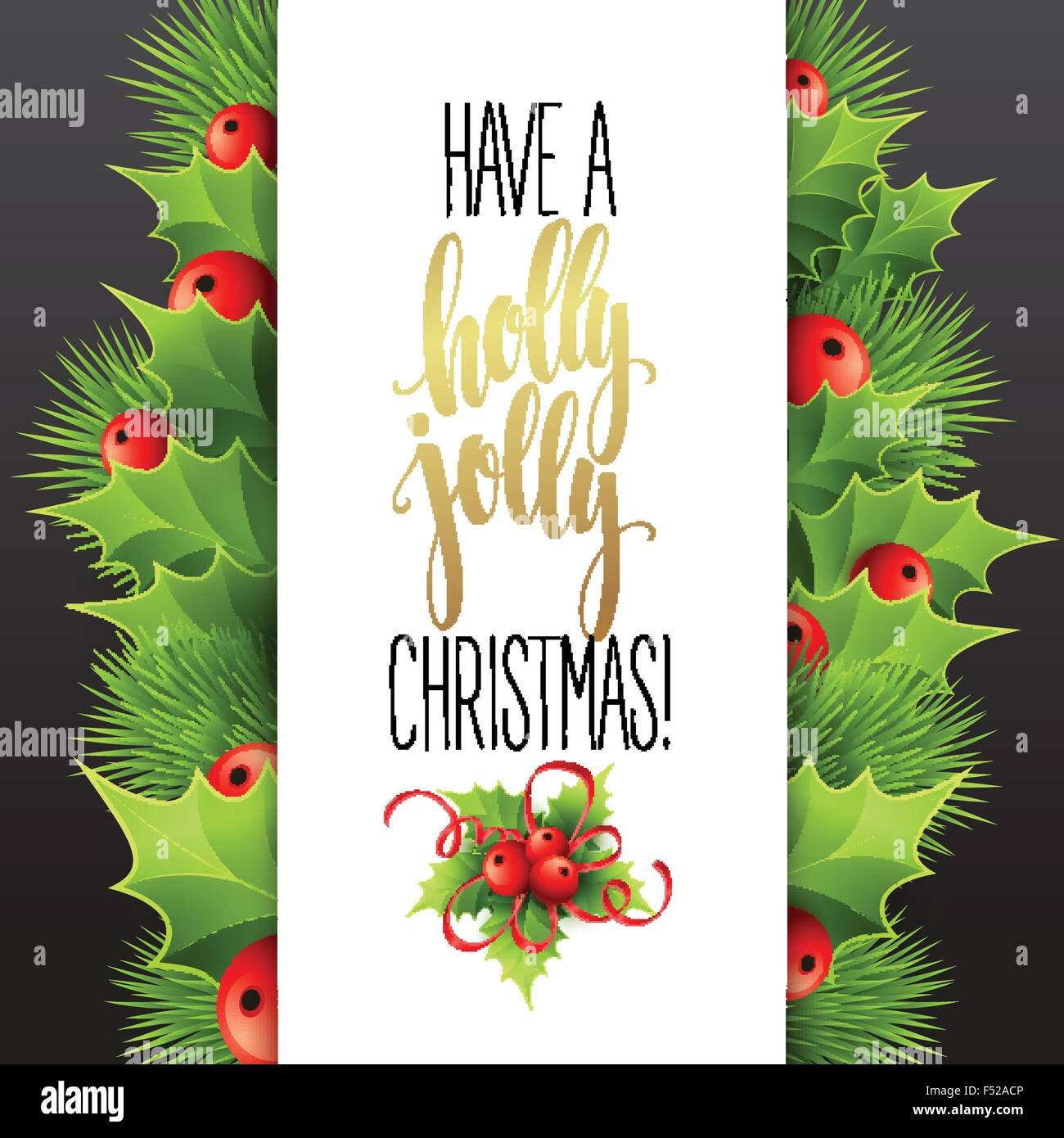 Have a holly jolly Christmas. Lettering vector illustration Stock ...