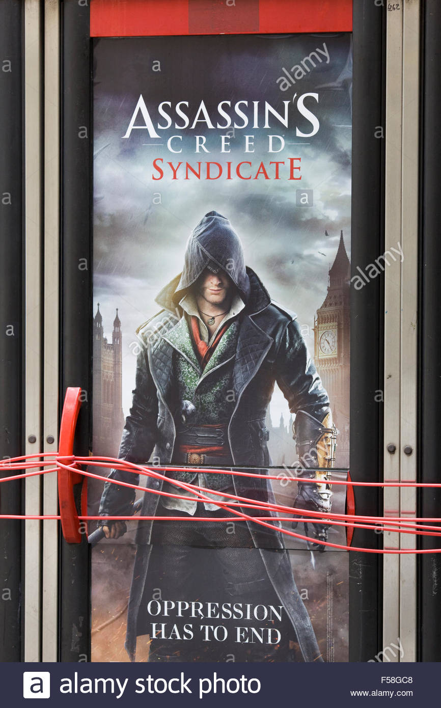 Assassins creed syndicate 'oppression has to end' Poster - Stock Image