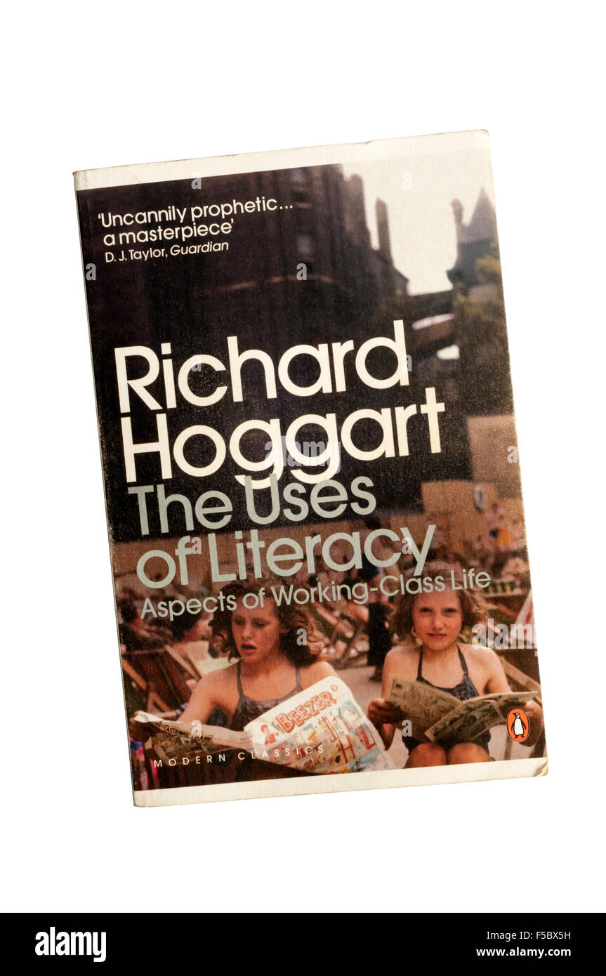 A paperback copy of The Uses of Literacy by Richard Hoggart published as a Penguin Modern Classic. - Stock Image