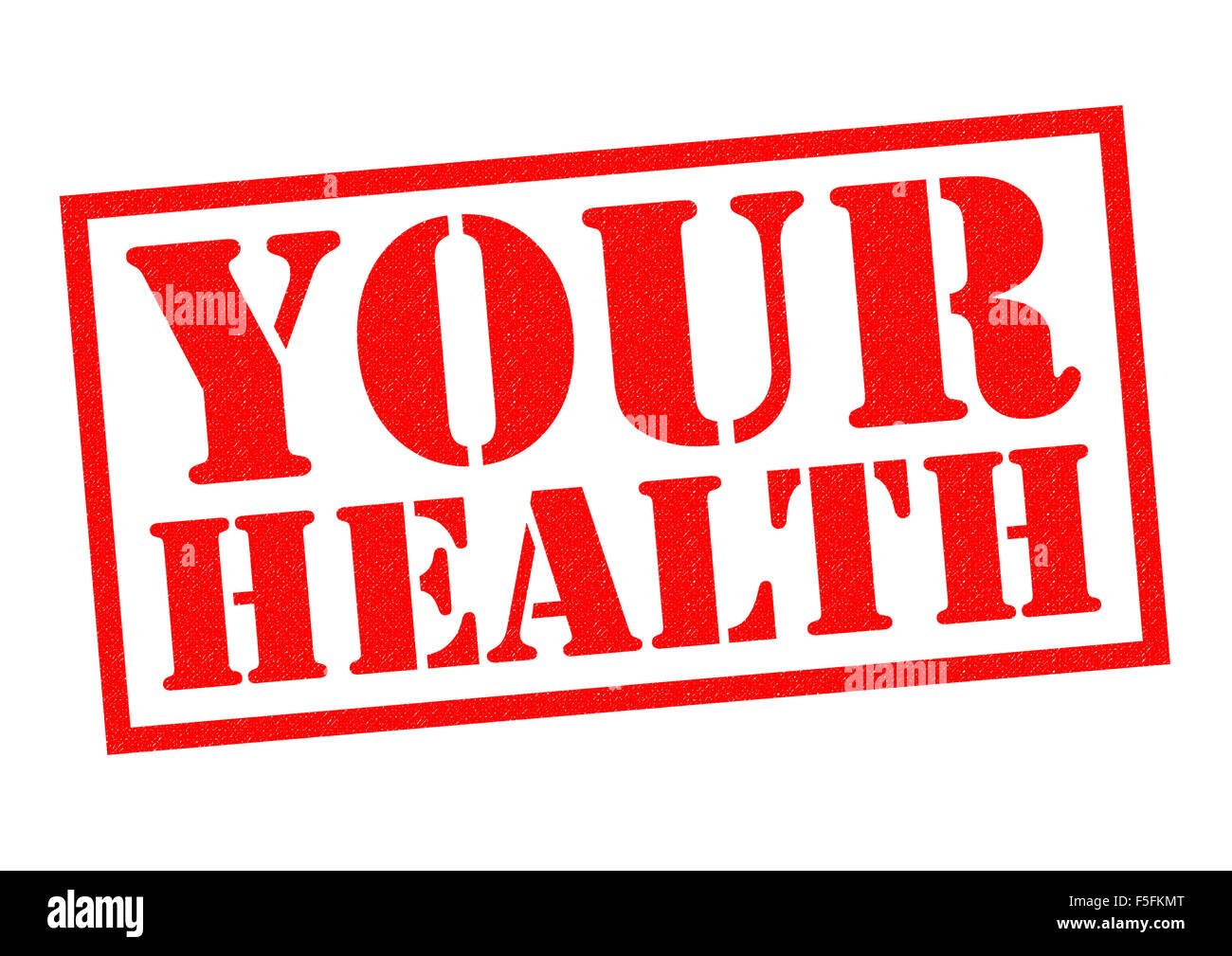 YOUR HEALTH red Rubber Stamp over a white background. - Stock Image