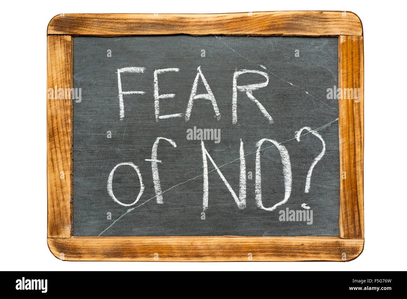 fear of NO question handwritten on vintage school slate board - Stock Image