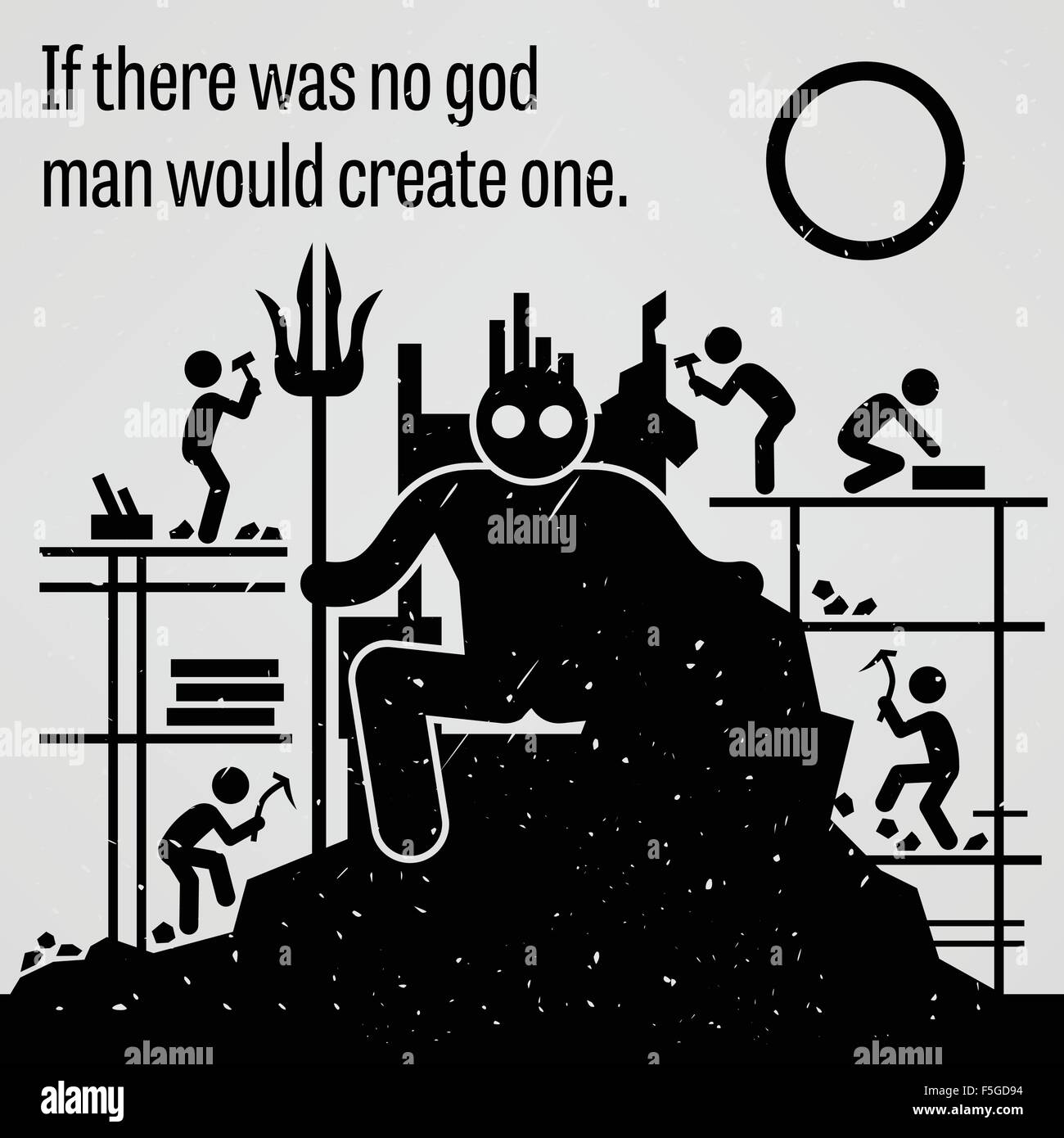 If There was No God Man Would Create One - Stock Vector
