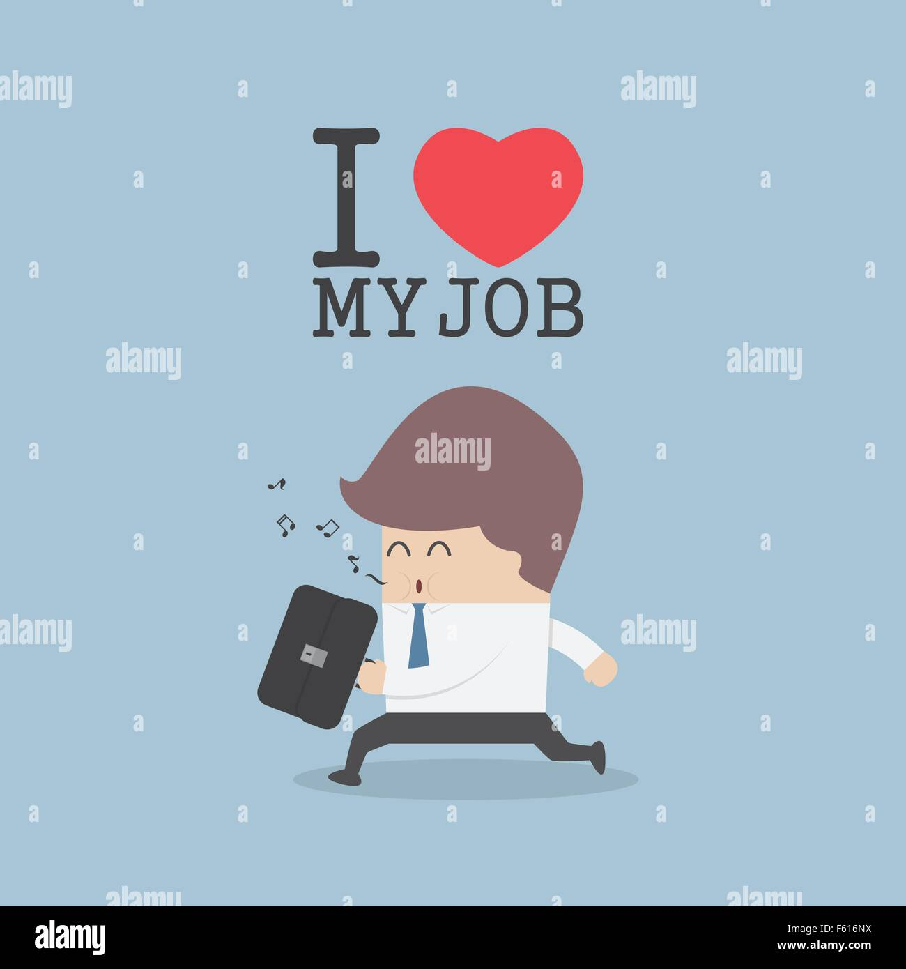 I Love My Job Stock Photos & I Love My Job Stock Images - Alamy