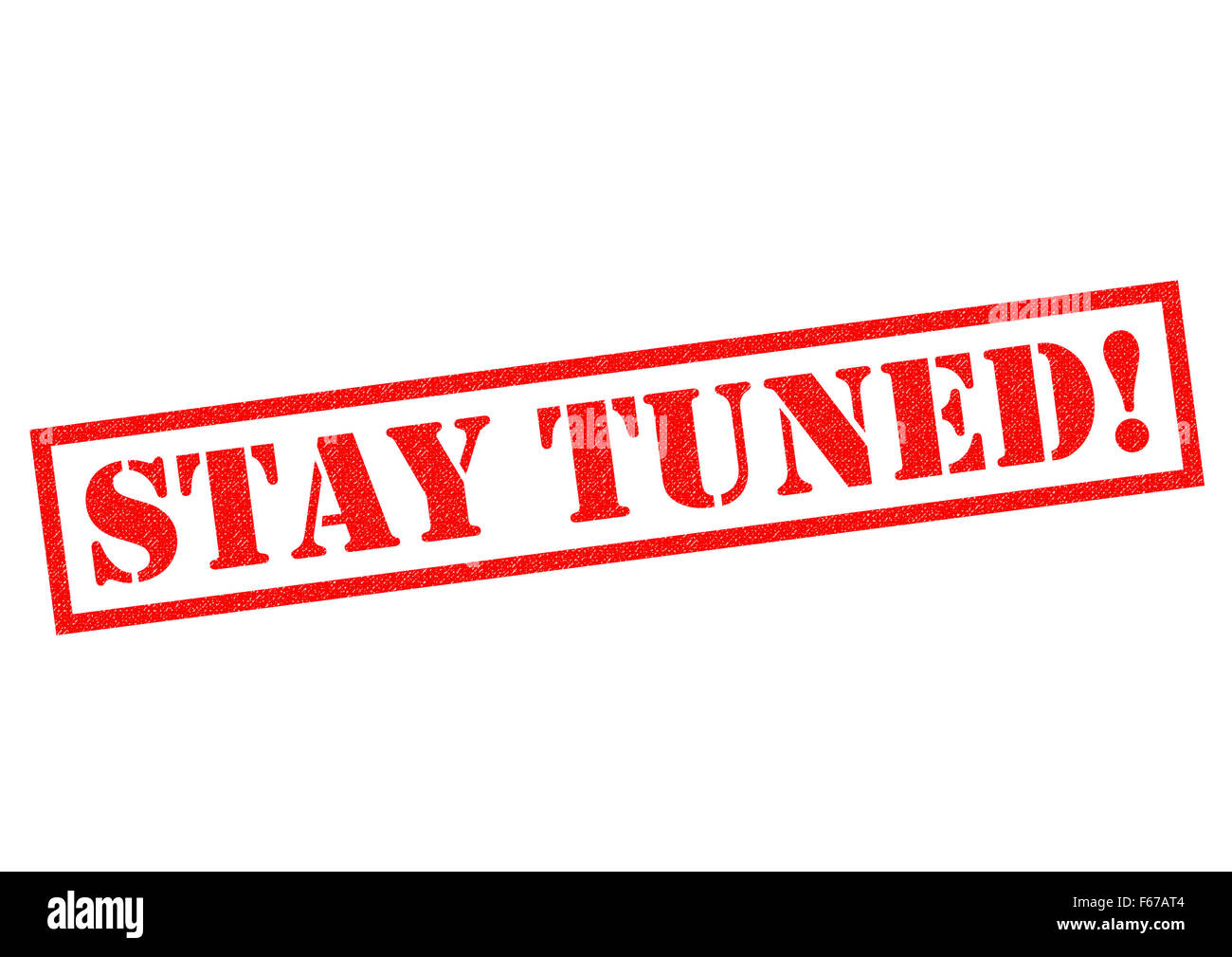 STAY TUNED! red Rubber Stamp over a white background. - Stock Image
