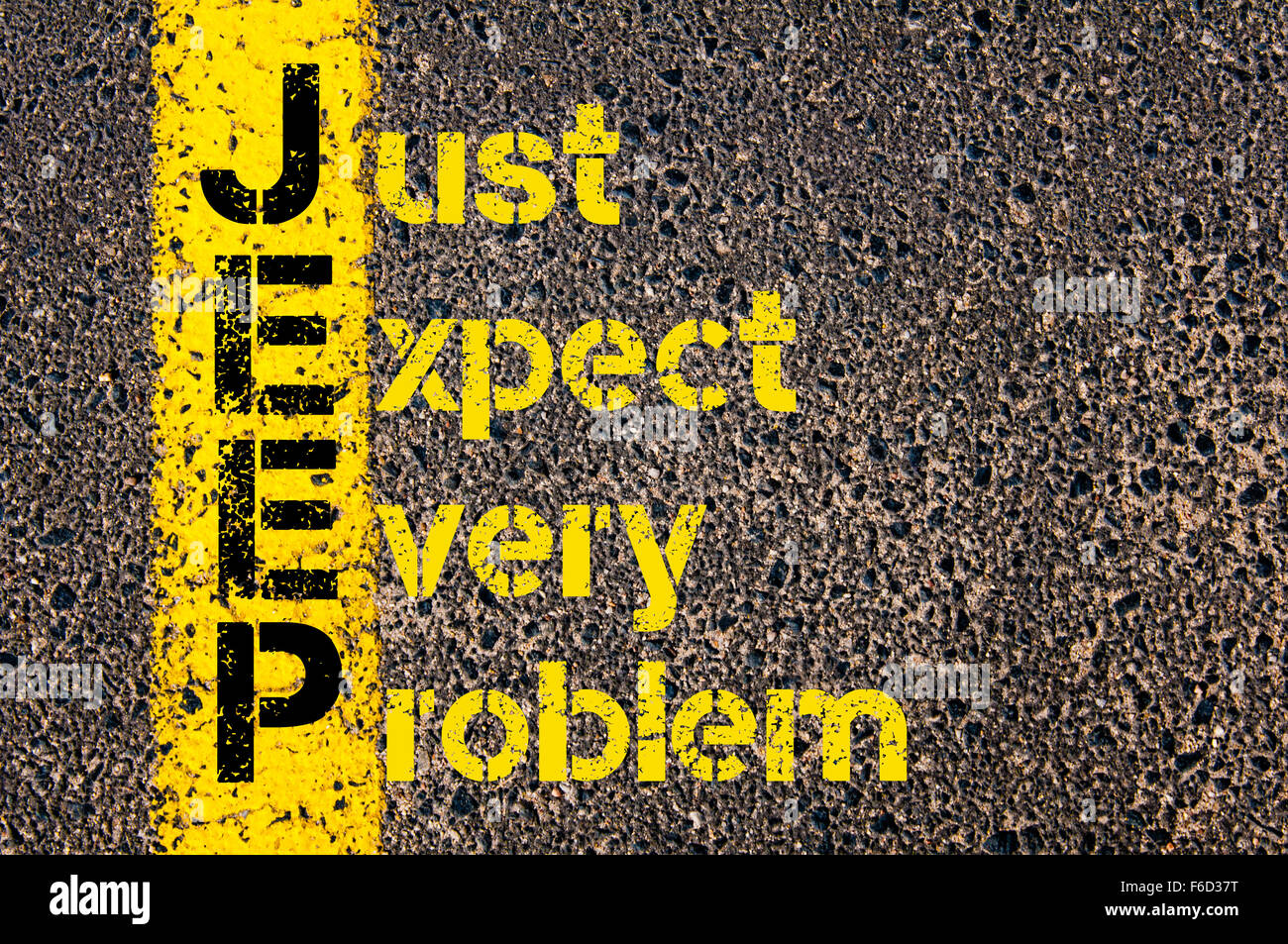 Concept image of Business Acronym JEEP as Just Expect Every Problem written over road marking yellow paint line. - Stock Image