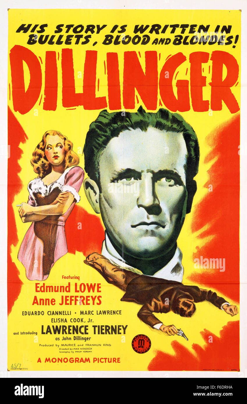 Mar 02, 1945; Big Bear, CA, USA; RELEASE DATE: 1945. STUDIO: King Brothers Productions. PLOT: The rise of John Dillinger - Stock Image