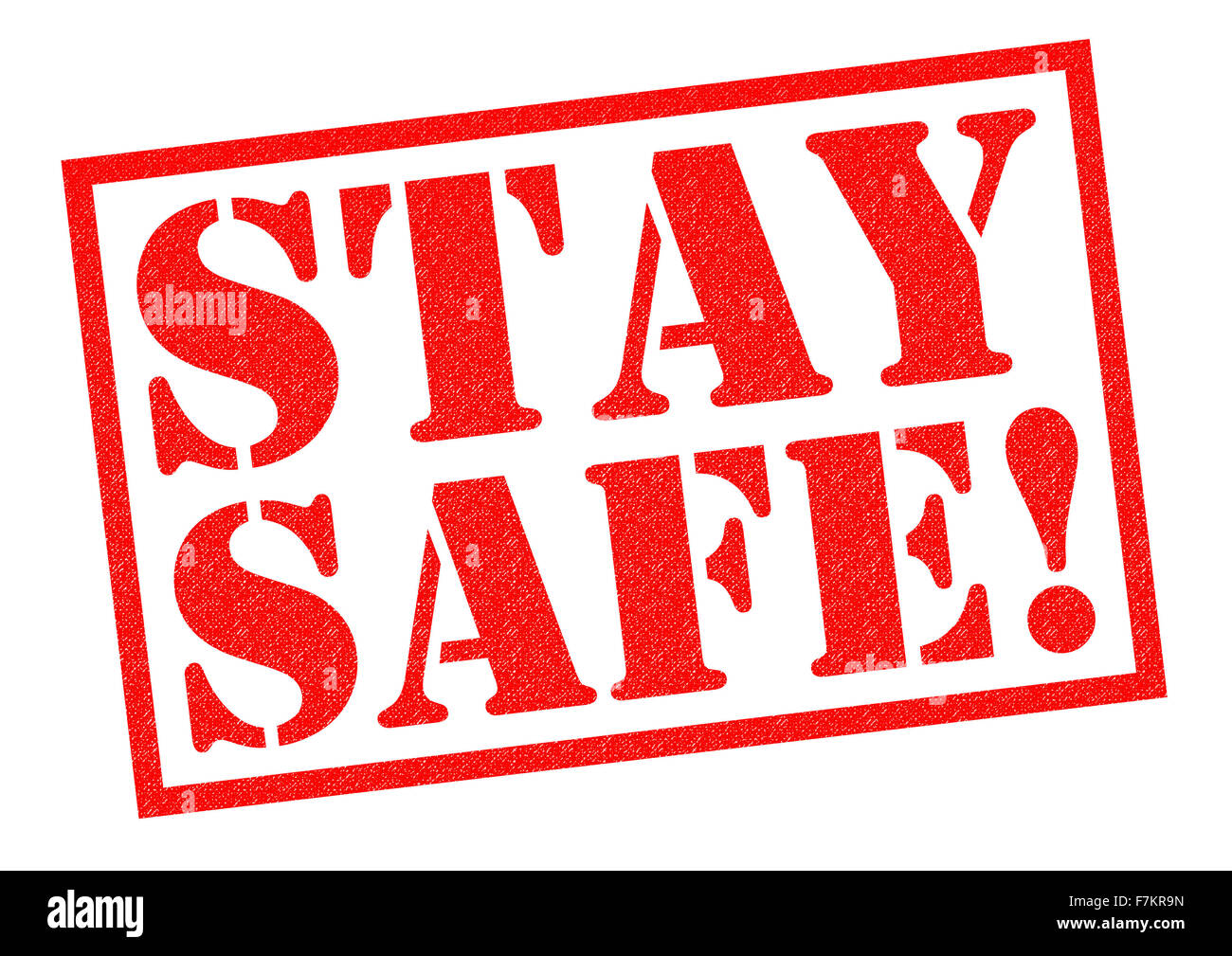 STAY SAFE! red Rubber Stamp over a white background. - Stock Image