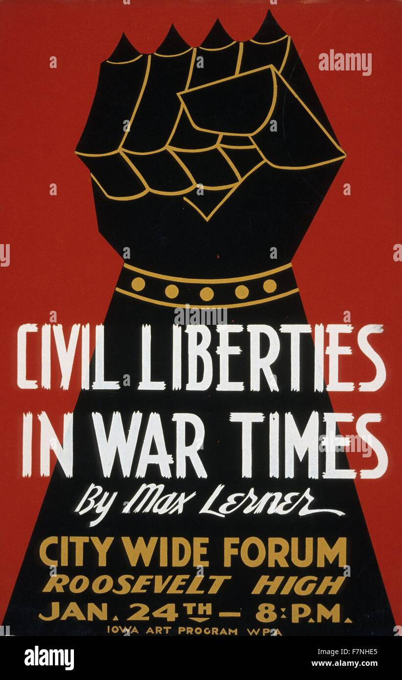 Civil liberties in war times by Max Lerner; City wide forum.  part of the Federal Art Project, 1940: Poster for - Stock Image