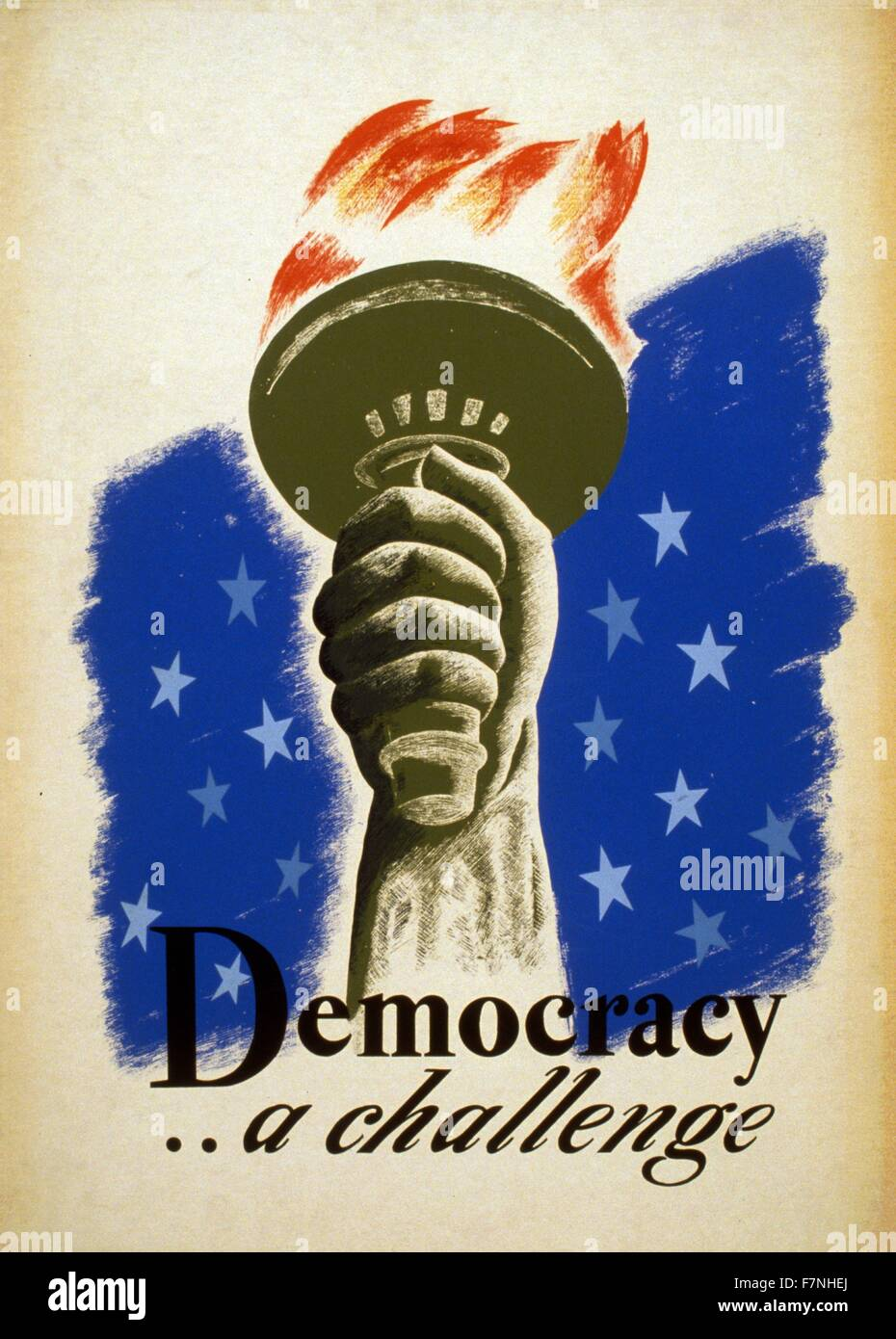 Democracy .. a challenge. 1940 Poster for democracy showing the hand and torch of the Statue of Liberty. Federal - Stock Image
