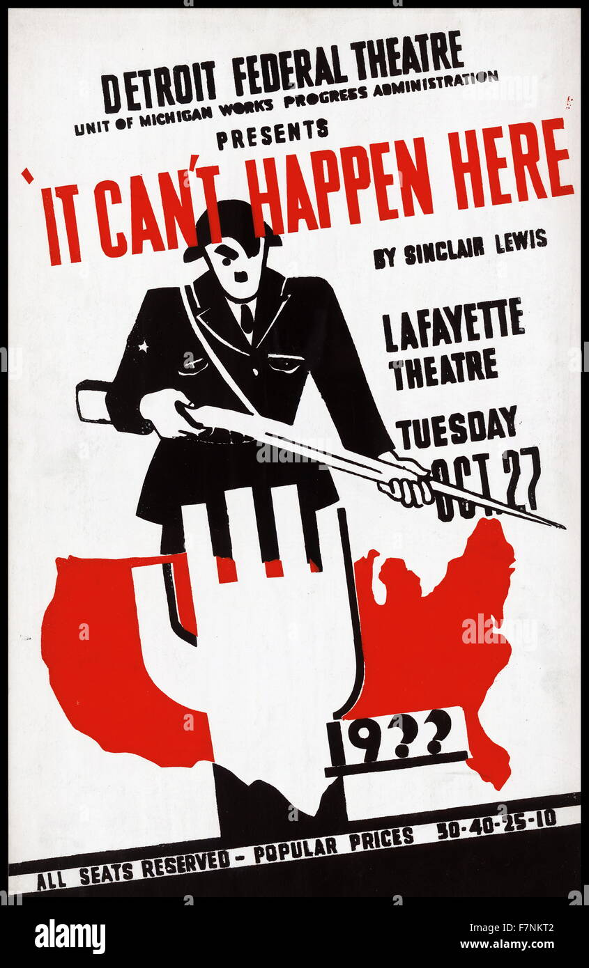 Detroit Federal Theatre Unit of Michigan Works Progress Administration presents 'It can't happen here' - Stock Image