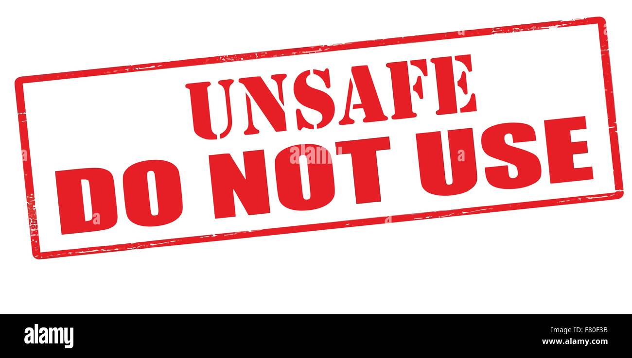 Unsafe do not use - Stock Vector