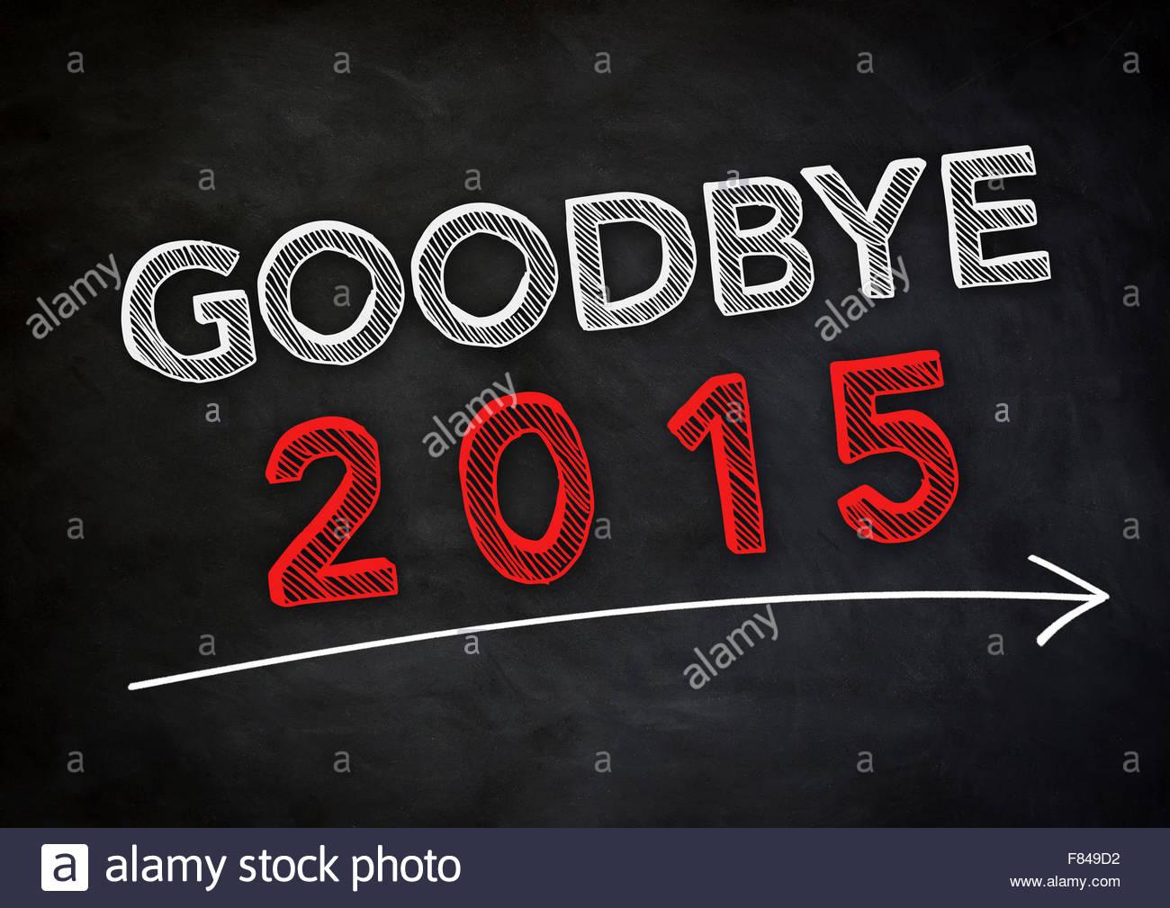 Goodbye 2015 - Stock Image